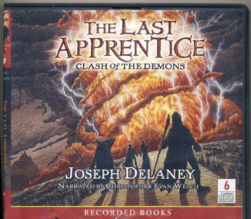 The Last Apprentice - Clash of the Demons (Unabridged)