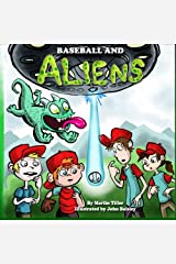 Baseball and Aliens Paperback