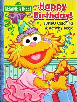 sesame street jumbo coloring activity book happy birthday sesame street coloring books bendon publishing 9781593941093 amazoncom books - Sesame Street Coloring Book