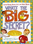What's the Big Secret?: Talking about...