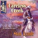 Careless Creek Audiobook by Stan Lynde