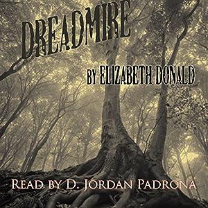 Dreadmire Audiobook