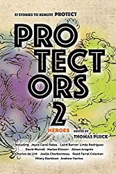 Protectors 2: Heroes: Stories to Benefit PROTECT