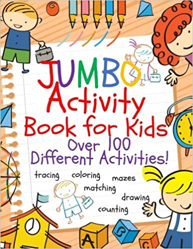 Amazon Com Jumbo Activity Book For Kids Jumbo Coloring Book And