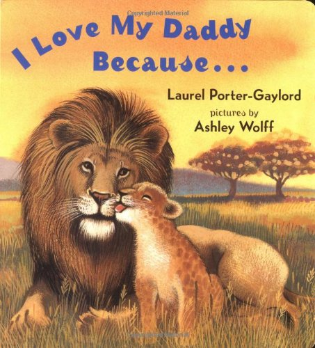 I love my daddy because book for kids