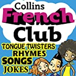 French Club for Kids: The fun way for children to learn French with Collins | Rosi McNab