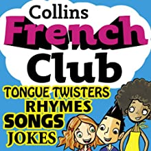 French Club for Kids: The fun way for children to learn French with Collins Audiobook by Rosi McNab Narrated by  Collins