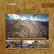 Reise durch die Weltgeschichte, 400 bis 600 n. Chr. (WISSEN)   Stephanie Mende