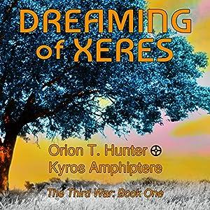 Dreaming of Xeres Audiobook