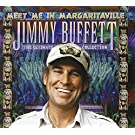 Meet Me In Margaritaville: The Ultimate Collection
