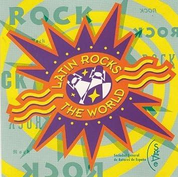 Latin Rocks The World by Various Artists, Celtas Cortos, Duncan Dhu, Luz Casal, Tancat Per Defuncio, Os R : Various Artists, Celtas Cortos: Amazon.es: Música