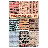 Navigating World History: Historians Create a Global Past