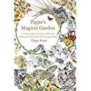 Pippa's Magical Garden: A Coloring Book Adventure Filled with Fantastical Animals and Enchanting Gardens