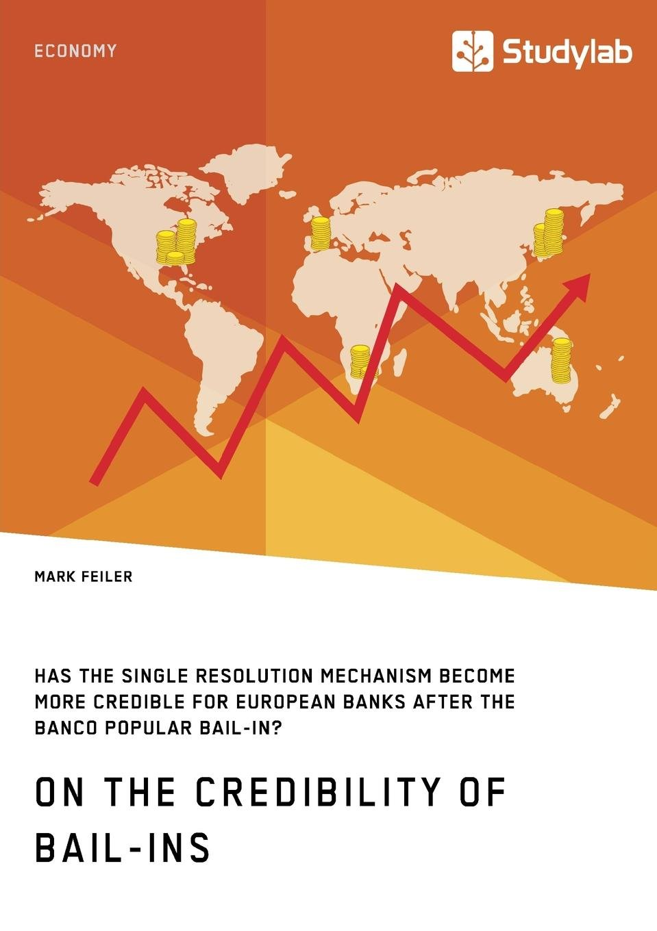 Download On the Credibility of Bail-Ins. Has the Single Resolution Mechanism Become More Credible for European Banks After the Banco Popular Bail-In? PDF