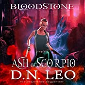 Ash of Scorpio: Prequel of Bloodstone Trilogy | D.N. Leo
