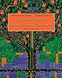 Generalist Practice with Organizations & Communities