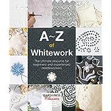 A-Z of Whitework (Search Press Classics)