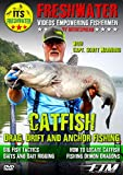 Drag, Drift and Anchor Fishing for Catfish - In The Spread