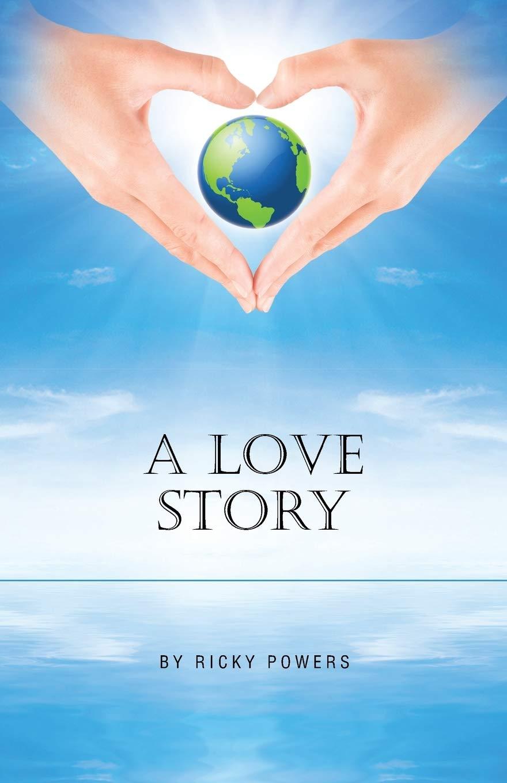 A Love Story: Powers, Ricky ...