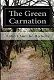 The Green Carnation, Robert Smythe Hichens, 1502514540