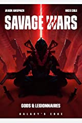 Gods & Legionnaires (Galaxy's Edge: Savage Wars Book 2) Kindle Edition