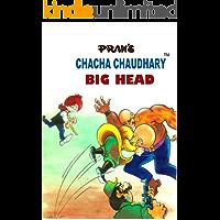 CHACHA CHAUDHARY AND THE BIG HEAD: CHACHA CHAUDHARY