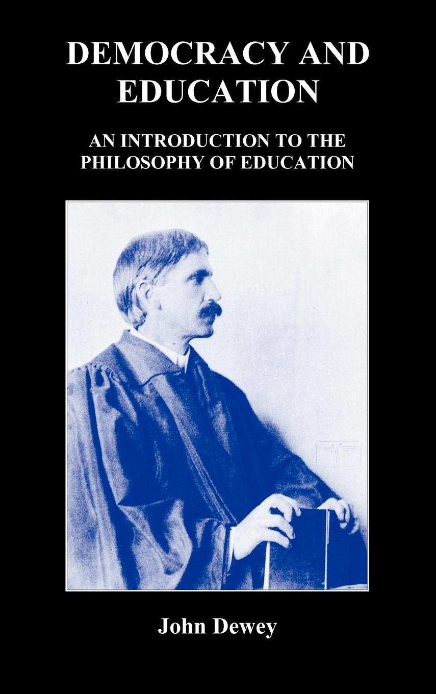 Read Online Democracy and Education: An Introduction to the Philosophy of Education ebook