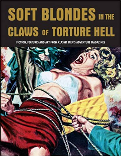 Download Soft Blondes In The Claws Of Torture Hell (Pulp Mayhem) PDF, azw (Kindle)