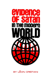 Evidence of Satan in the Modern World (English Edition)