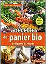 Les recettes du panier bio : 50 légumes à savourer par Geers