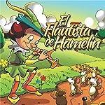 El Flautista de Hamelín [The Pied Piper of Hamelin] |  Hnos Grimm