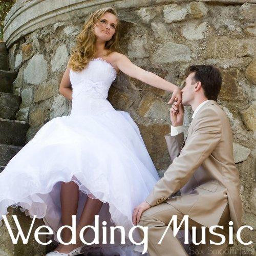 Wedding Music - Sax Smooth Jazz ()