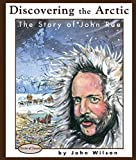 img - for Discovering the Arctic: The Story of John Rae (Stories of Canada) book / textbook / text book