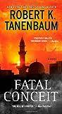 Fatal Conceit: A Novel (A Butch Karp-Marlene Ciampi Thriller)