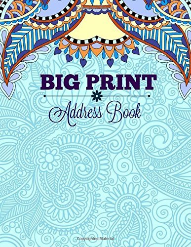 BIG Print Address Book (EXTRA Large Big Print Address Book for Seniors-8 x 11, No tabs, 120 Pages, Fully customizable) (Volume 2) by Cascade Wonders Large Print Books and Journals (120 Smart Tabs)