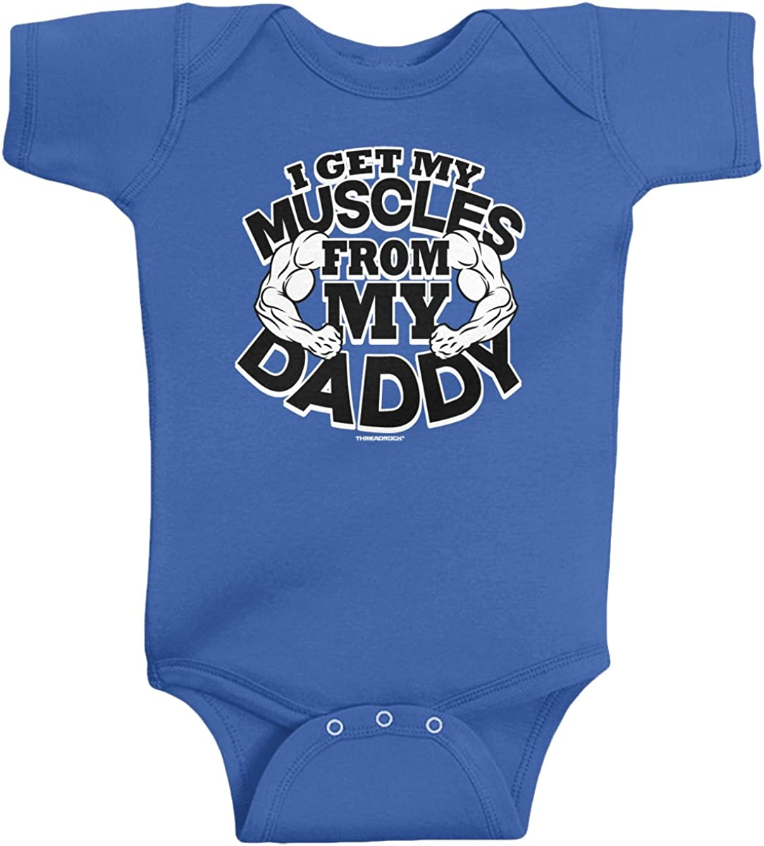 Threadrock Baby Boys' I Get My Muscles from Daddy Infant Bodysuit
