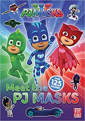 Meet the PJ Masks!: A PJ Masks sticker book: PJ Masks Pat-a-Cake: 9781526380456: Amazon.com: Books