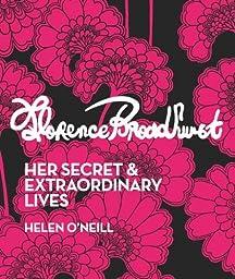 Florence Broadhurst: Her Secret & Extraordinary Lives