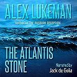 The Atlantis Stone: The Project, Book 12 | Alex Lukeman