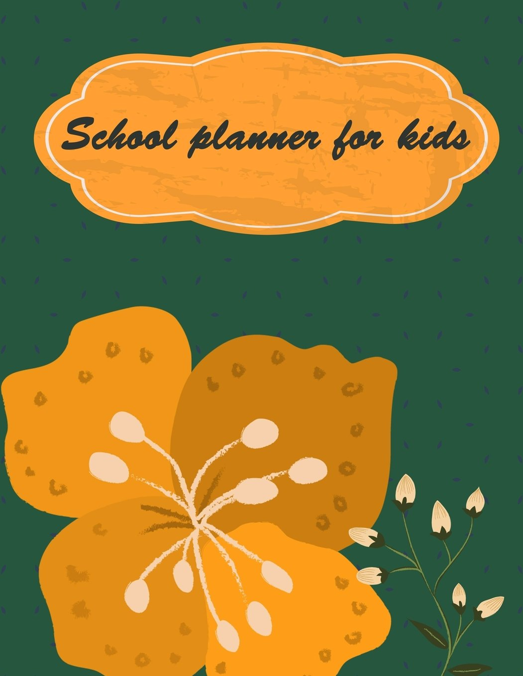 """School planner for kids: Planner with Class Schedules, Passwords, Notes and Daily Planner, Homework, checklist...120 Pages 8.5"""" x 11"""" pdf epub"""