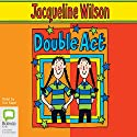 Double Act  Audiobook by Jacqueline Wilson Narrated by Eve Karpf