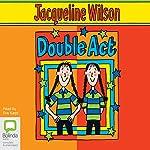 Double Act  | Jacqueline Wilson