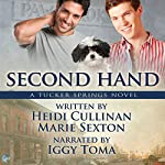 Second Hand: A Tucker Springs Novel | Heidi Cullinan,Marie Sexton