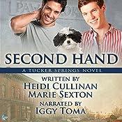 Second Hand: A Tucker Springs Novel | Heidi Cullinan, Marie Sexton