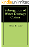 Subrogation of Water Damage Claims