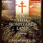 In This Hospitable Land | Lynmar Brock