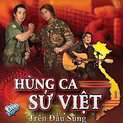 Hung Ca Su Viet - Tren Dau Sung