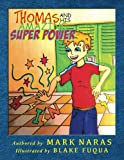 img - for Thomas and His Amazing Superpower book / textbook / text book