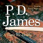 A Taste for Death   P. D. James