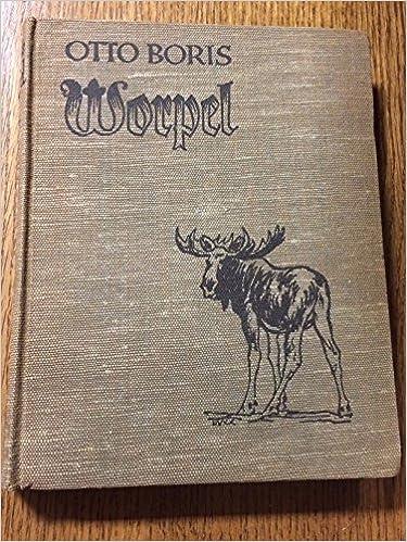 Amazon.com: Worpel: Die Jugendgeschichte Eines Elche Mit ...